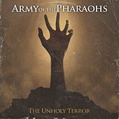 The Unholy Terror (Crown Jewel Edition) by Army Of The Pharoahs