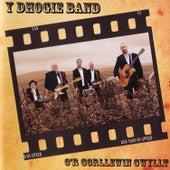 O'r Gorllewin Gwyllt von Dhogie Band