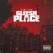 Gleesh Place by King Von