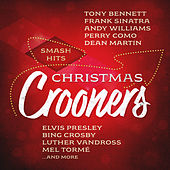 Smash Hits Christmas Crooners by Various Artists