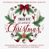 Smash Hits Christmas Classics by Various Artists