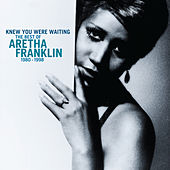 Knew You Were Waiting: The Best Of Aretha Franklin 1980-1998 de Aretha Franklin