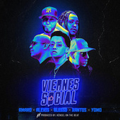 Viernes Social by Blessed