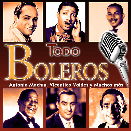 Todo Boleros by Various Artists