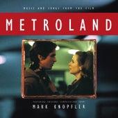 Metroland (Original Motion Picture Soundtrack) by Mark Knopfler
