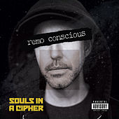 Souls in a Cipher by reMo'Conscious