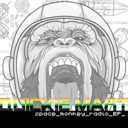 Space Monkey Radio EP by Quickie Mart
