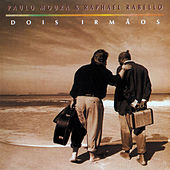 Dois Irmãos (Remasterizado | 2020) von Paulo Moura