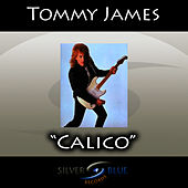 Calico de Tommy James