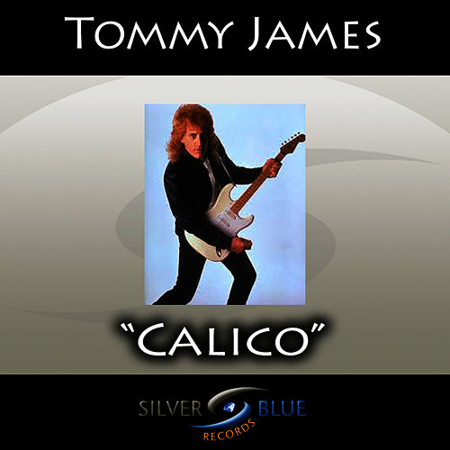 Calico by Tommy James