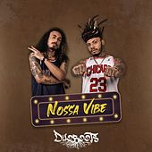 Nossa Vibe by Duoroots