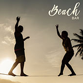 Beach Bar - Tropical Vibrations All Day All Night Long by Ibiza Chill Out