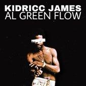 Al Green Flow de Kidricc James