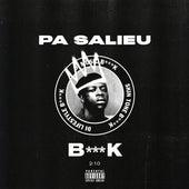 B***K by Pa Salieu