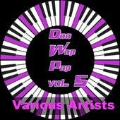 Doo Wop Pop, Vol. 5 by Various Artists