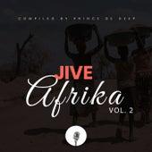 Jive Afrika, Vol. 2 (Compiled by Prince De Deep) de Various Artists