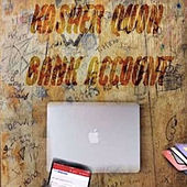 Bank Account by Kasher Quon