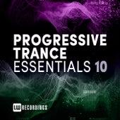Progressive Trance Essentials, Vol. 10 by Various Artists