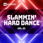 Slammin' Hard Dance, Vol. 01 by Various Artists