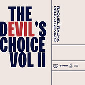 The Devil's Choice, Vol. II - Heavenly Tales von Raquel Ralha