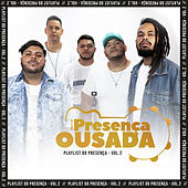 Playlist do Presença, Vol. 02 (Ao Vivo) de Grupo Presença Ousada