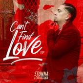 Can't Find Love EP by Stunna Lorenzana