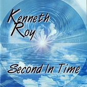 Second in Time by Kenneth Roy