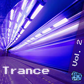 Trance Volume 2 by Various Artists