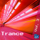 Trance Volume 3 by Various Artists