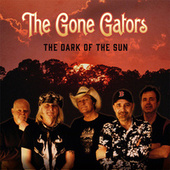 The Dark of the Sun by The Gone Gators