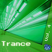 Trance Volume 4 by Various Artists