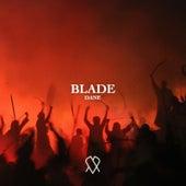 Blade by Dane