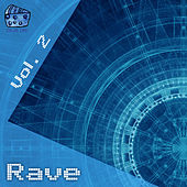 Rave Volume 2 by Various Artists