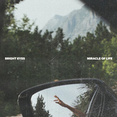 Miracle of Life von Bright Eyes
