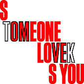 Someone Loves You von Tom Vek