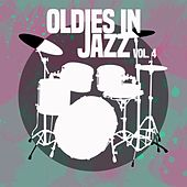 Oldies in Jazz, Vol. 4 von Various Artists
