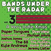 Bands Under the Radar, Vol. 3: A Very Indie Xmas by Various Artists