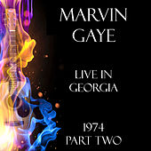 Live in Georgia 1974 Part Two (Live) de Marvin Gaye