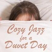 Cozy Jazz for a Duvet Day von Various Artists