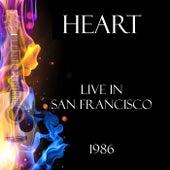 Live in San Francisco 1986 (Live) de Heart