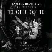 10 Out Of 10 by Lazee