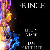 Live in Miami Part Three (Live) by Prince