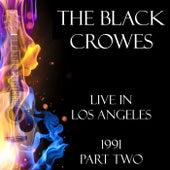 Live in Los Angeles 1991 Part Two (Live) de The Black Crowes