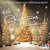It's Christmas Time (The Magic Night Of Christmas Night) by Various Artists