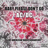 Baby Please Don't Go (Live) de AC/DC