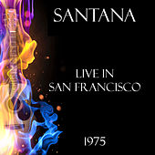 Live in San Francisco 1975 (Live) von Santana