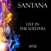 Live in Philadelphia 1978 von Santana