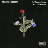 FROM THE STREETS by TpF Savagebagg