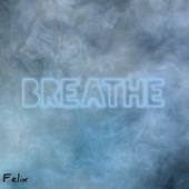 Breathe de Felix (Rock)