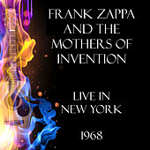 Live in New York 1968 (Live) de Frank Zappa
